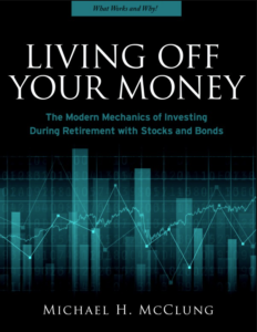 Cover of Living Off Your Money by Michael McClung